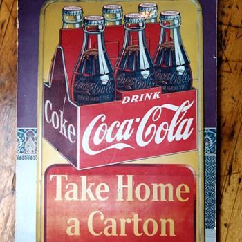 Coca Cola Sign - Take Home A Carton - Coca-Cola