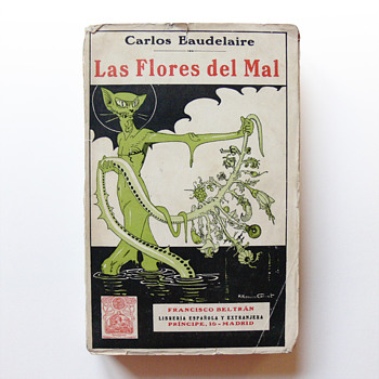 LAS FLORES DEL MAL (The Flowers of Evil), cover illustration by Rafael Romero-Calvet (1923) - Books