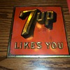 vintage Tin 7-UP LIKES YOU sign- H. E. Donaldson Co. Covington  KY.