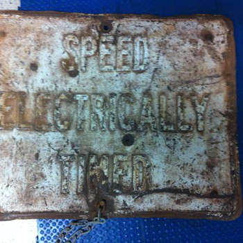1960's heavy steel sign, SPEED ELECTRICALLY TIMED - Signs