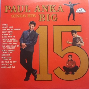 """Paul Anka Sings His Big 15"" Record Album - Records"
