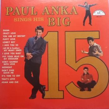 """Paul Anka Sings His Big 15"" Record Album - Records"