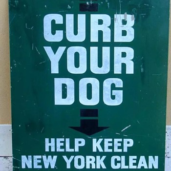 "1960s New York City ""CURB YOUR DOG"" DSNY Sign - Signs"