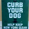 """1960s New York City """"CURB YOUR DOG"""" DSNY Sign"""