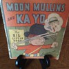 Big Little Books: Moon Mullins and Ka yo