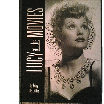 """Lucy At The Movies"" By Cindy De La Hoz /368 Pages ""Running Press Book Publishers""/Circa 2007 - Books"
