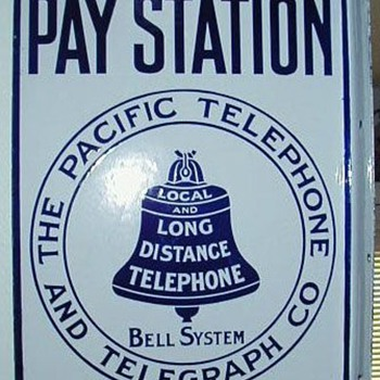 Pacific Telephone and Telegraph Company Pay Station Sign - Signs