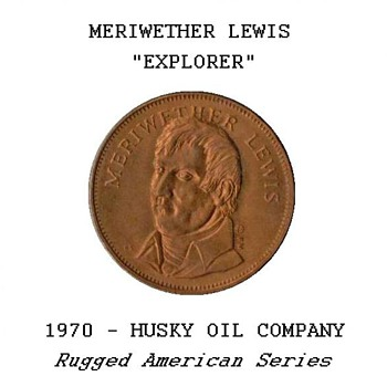 "Husky Oil Co. - ""Meriwether Lewis"" Token"