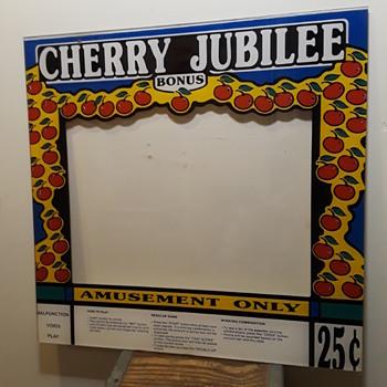 """CHERRY JUBILEE BONUS"" arcade machine bezel - Games"
