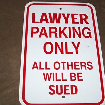 For Lawyers Only - Signs