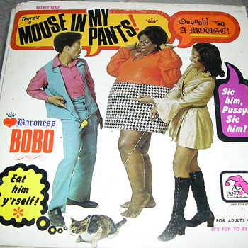 "BARONESS BOBO THERE'S A MOUSE IN MY PANTS ""ADULT ONLY"" LAFF RECORDS"