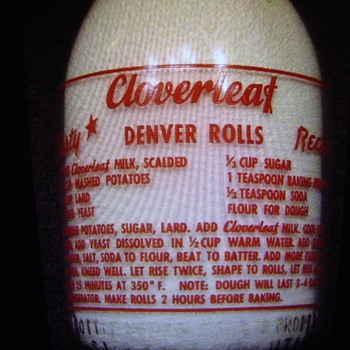 "Cloverleaf Dairy Cream Top ""DENVER ROLLS"" Recipe Milk Bottle......(Salt Lake City, Utah) - Bottles"