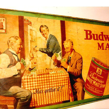 "1920's varnished wood sign Budweiser malt syrup ""Ma gettin' it!"" - Breweriana"