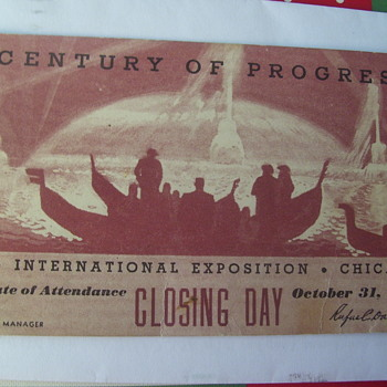 Certificate of Attendance Closing Day, CENTURY OF PROGRESS EXPO,Chicago, Oct.31, 1934. DAD PIC #2 - Advertising