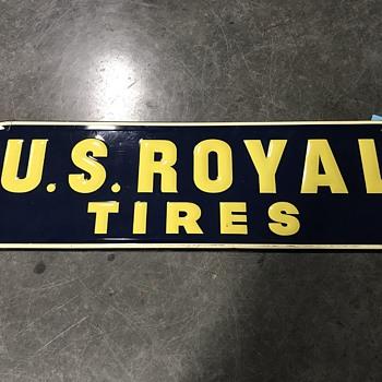 U.S. Royal tire sign  - Petroliana