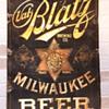 Val Blatz tin sign.