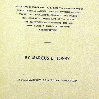 Marcus B. Toney THE PRIVATIONS OF A PRIVATE 1907 Author-Signed Confederate Army Officer Photographic Plates