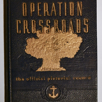 The nuclear arsenal - Operation Crossroads