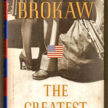 """The Greatest Generation"" by Tom Brokaw - Books"