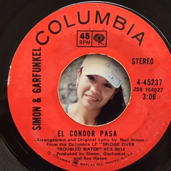 A Peruvian Love Story & El Condor Pasa (If I Could) -Simon & Garfunkel 45  - Records