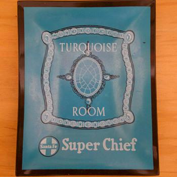 Santa Fe Rwy. Turquoise Room Ashtray - Railroadiana