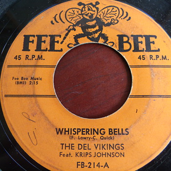 "1956 The Dell Vikings ""Whispering Bells""  and ""Don't Be a Fool"" 1st Fee Bee Pressing - Records"