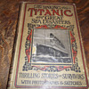 The Sinking of the Titanic - dated 1912 1st edition.