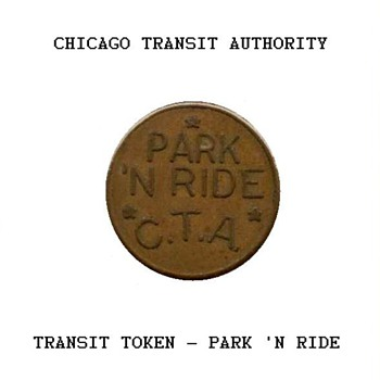 Chicago Transit Authority - Park 'N Ride Token - US Coins
