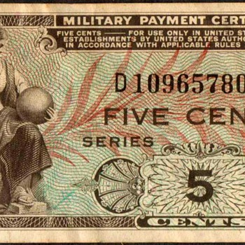 U.S. Military Payment Certificate - Series 481 - US Paper Money