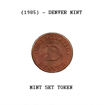 1985 - U.S. Mint Set Token - Denver - US Coins