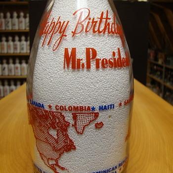 """""""Happy Birthday Mr. President"""" milk bottle for Franklyn D. Roosevelt...."""