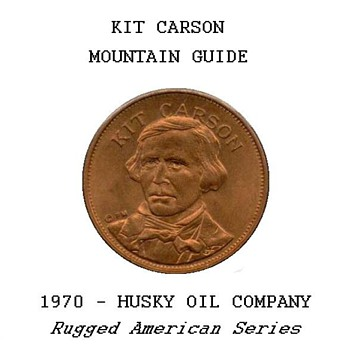 "Husky Oil Co. - ""Kit Carson"" Token - US Coins"