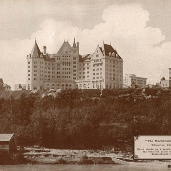 """The MacDonald Hotel"" Edmonton - Circa 1917 - Photographs"