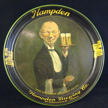 """Antique Advertising Serving Beer Tray Hampden """"Who Wants The Handsome Waiter"""""""