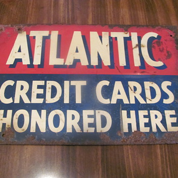 Atlantic 2-sided c.c. honored here ; rough porcelain kerosene pump sign - Petroliana