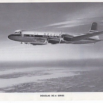 Douglas Aircraft Series DC-6 and and DC-7C - Advertising