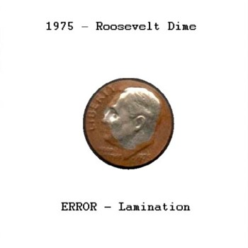 1975 - Roosevelt Dime - Lamination ERROR - US Coins