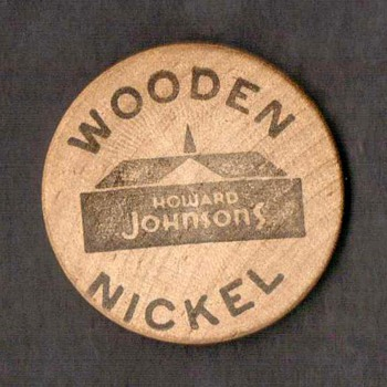 Wooden Nickel - Howard Johnson's
