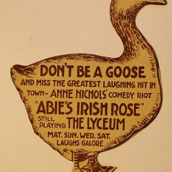 "Advertisements For  The Play ""Abie's Irish Rose"" By Anne Nichols"