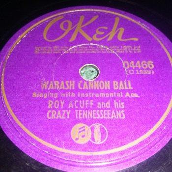 Roy Acuff And His Crazy Tennesseeans...On 78 RPM Shellac - Records