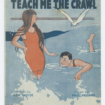Sheet Music, Teach Me The Crawl-- When Swim Suits Were Just Functional, and That Was All,