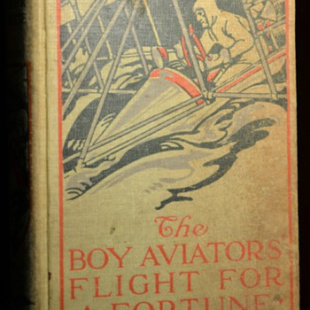The Boy Aviators' Flight for a Fortune by Captain Wilbur Laughton