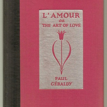 "1930 - ""L'Amour or The Art of Love"" - **First Edition - Books"