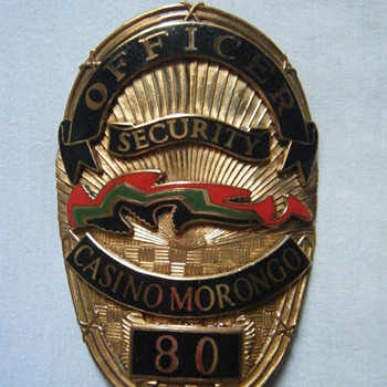 MORONGO CASINO SECURITY OFFICER'S BADGE