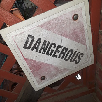 """""""DANGEROUS"""" stake-sign from a truck trailer - Signs"""