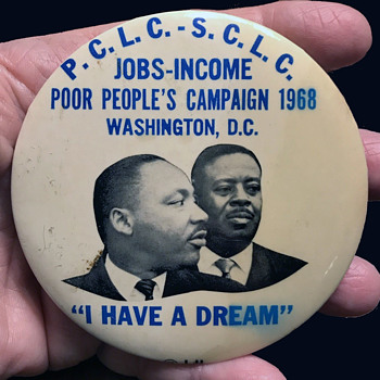 "Rare 1968 Poor Peoples Campaign 3.5"" Civil Rights Pinback w Martin Luther King - Politics"