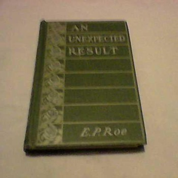 E.P. ROE  AN UNEXPECTED RESULT 1892 - Books