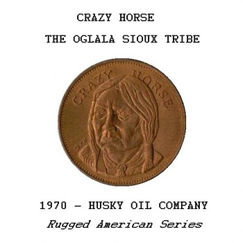 "Husky Oil Co. - ""Crazy Horse"" Token - Advertising"