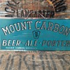 Mount Carbon Beer Tin Sign
