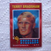 2012 Topps Chrome Terry Bradshaw Reproduction RC